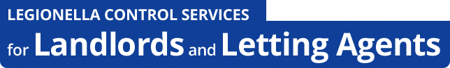 Legionella Control Services for Landlords and Letting Agents